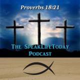 The SpeakLifeToday Podcast
