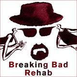 Breaking Bad Rehab