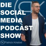 Die Social Media Podcast Show - Marketing Tipps, Tricks & Kniffe rund um Facebook, Instagram, Snapch