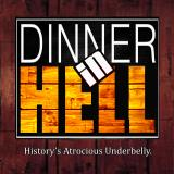 Dinner in Hell Podcast