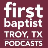 First Baptist Church - Troy, TX