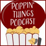 The Poppin' Things Podcast