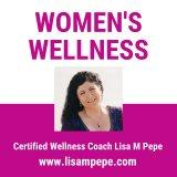 Wellness Weight and Wisdom with Lisa M Pepe