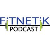 The Fitnetik Podcast: Fitness / Nutrition / Motivation
