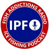 Fish Addictions Radio an Ice Fishing Podcast
