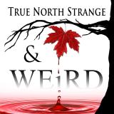 True North Strange & Weird Podcast