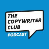 The Copywriter Club Podcast
