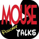 The Mouse Talks Podcast