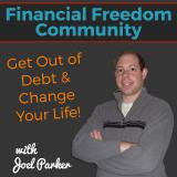 The Financial Freedom Community Podcast: Personal Finance | Get Out of Debt | Financial Independence