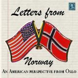 Letters From Norway - American Perspective from Oslo