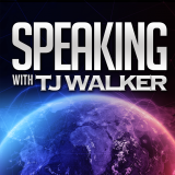 Speaking with TJ Walker - How great leaders communicate through the media, public speeches, presenta
