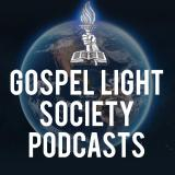 Gospel Light Society Podcasts