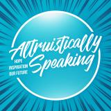 Altruistically Speaking