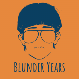 The Blunder Years