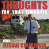Thoughts for your Thoughts Podcast
