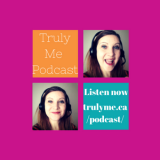 Truly Me Podcast