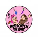 The Hopscotch Friday Podcast