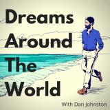 Dreams Around The World - Life Design - Psychology - Personal Development - Travel - Writing - Worki