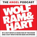 Wolf, Ram & Hart Podcast: The Angel Podcast
