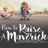 How To Raise A Maverick with Parenting Educator, Emily Gaudreau