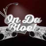 On Da Block Podcast Show