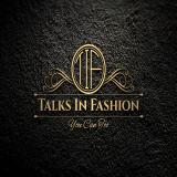 Talks In Fashion Podcast