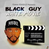 Black Guy White Movie