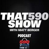 That 590 Show with Matt Berger
