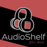 AudioShelf: After Dark