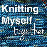 Knitting Myself Together