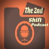 The 2nd Shift Podcast