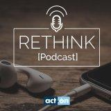 The Rethink Podcast