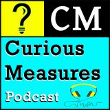 Curious Measures Podcast