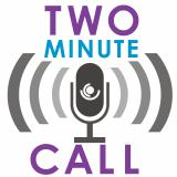 Two Minute Call