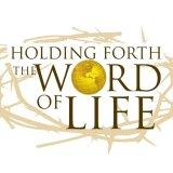 Holding Forth the Word of Life Ministries