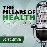 The Pillars of Health Podcast