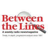 Between The Lines Radio Newsmagazine podcast - consumer distribution