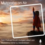 Mutprobe on Air