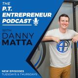 The P.T. Entrepreneur Podcast