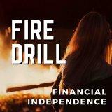 Fire Drill Podcast: Financial Independence | Early Retirement | Side Hustles | Real Estate Investing