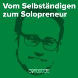 Vom Selbständigen zum Solopreneur - Der conducateStart Podcast