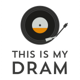 This Is My Dram - The Whisky & Music Podcast