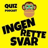 Ingen Rette Svar - Quiz Podcast