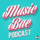 The MusicBae Podcast