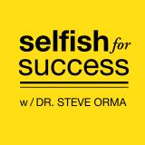 Selfish for Success: Happiness | Lifestyle | Career | Relationships | Health | Self Esteem