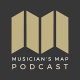 The Musician's Map Podcast