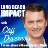 Long Beach Impact - The Podcast for Those Wanting to Impact Themselves, Their Family, Their Communit