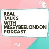 TALKS WITH MISSYBEELONDON