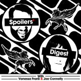 Spoilers' Digest