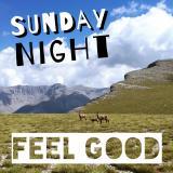 Sunday Night, Feel Good!